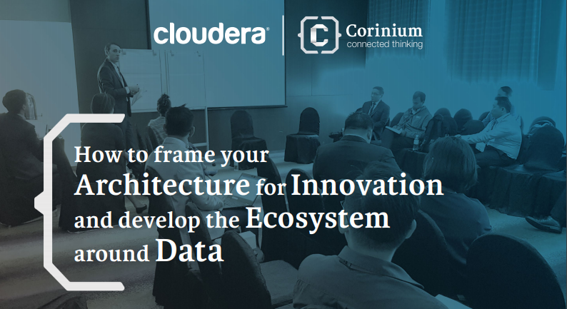 Cloudera How to frame your architecture for innovation