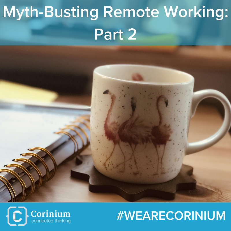 WeAreCoriniumMythBustingRemoteWorking