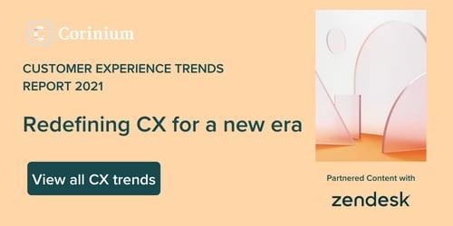 2021 Zendesk Content Emails CX Trends Q1 C2