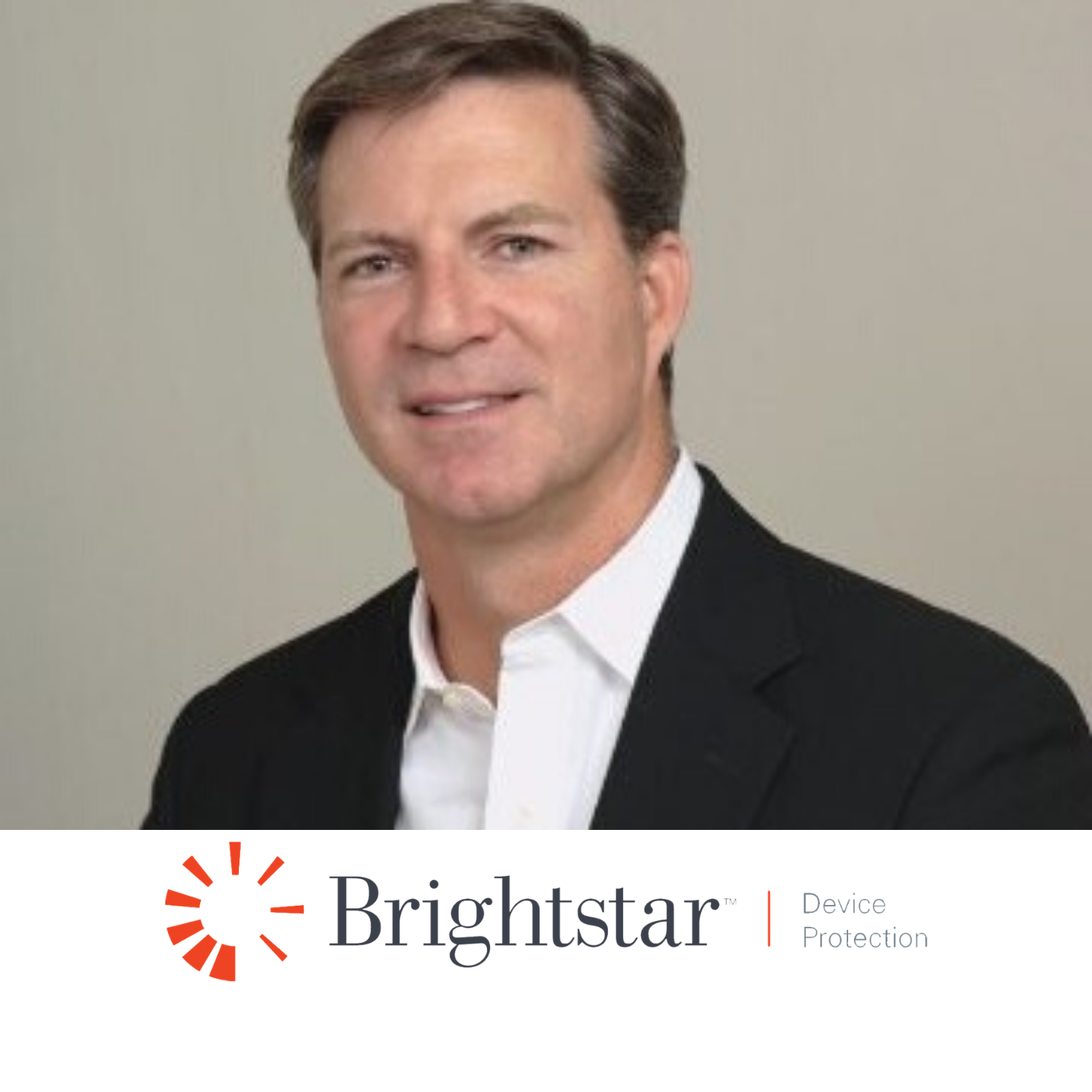 Brian Powers, CXO, Brightstar Device Protection