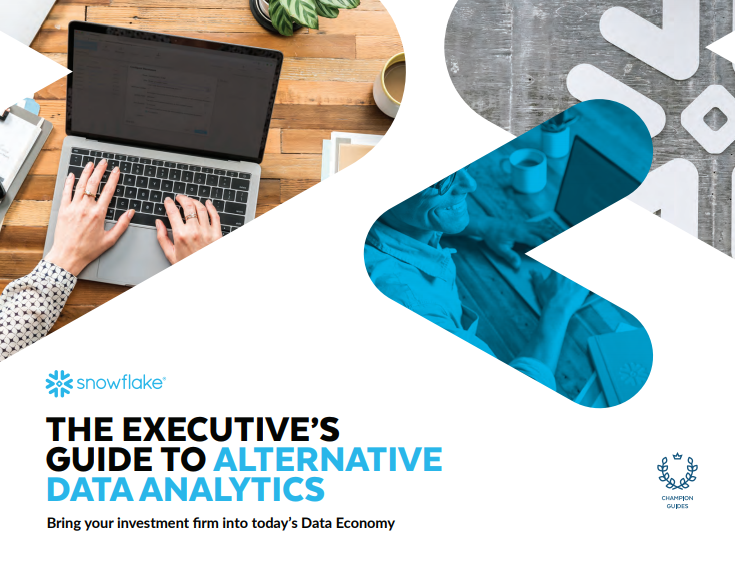 Snowflake : Executive's Guide to Alternative Data Analytics