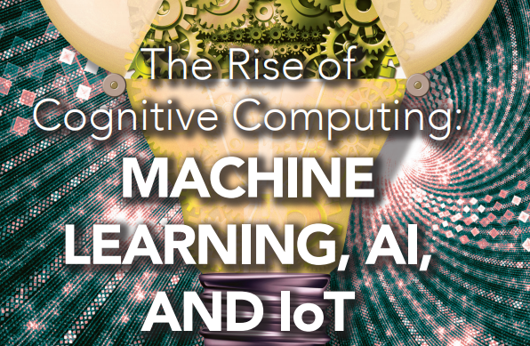 Cloudera - The Rise of Cognitive Computing: Machine Learning, AI and IoT