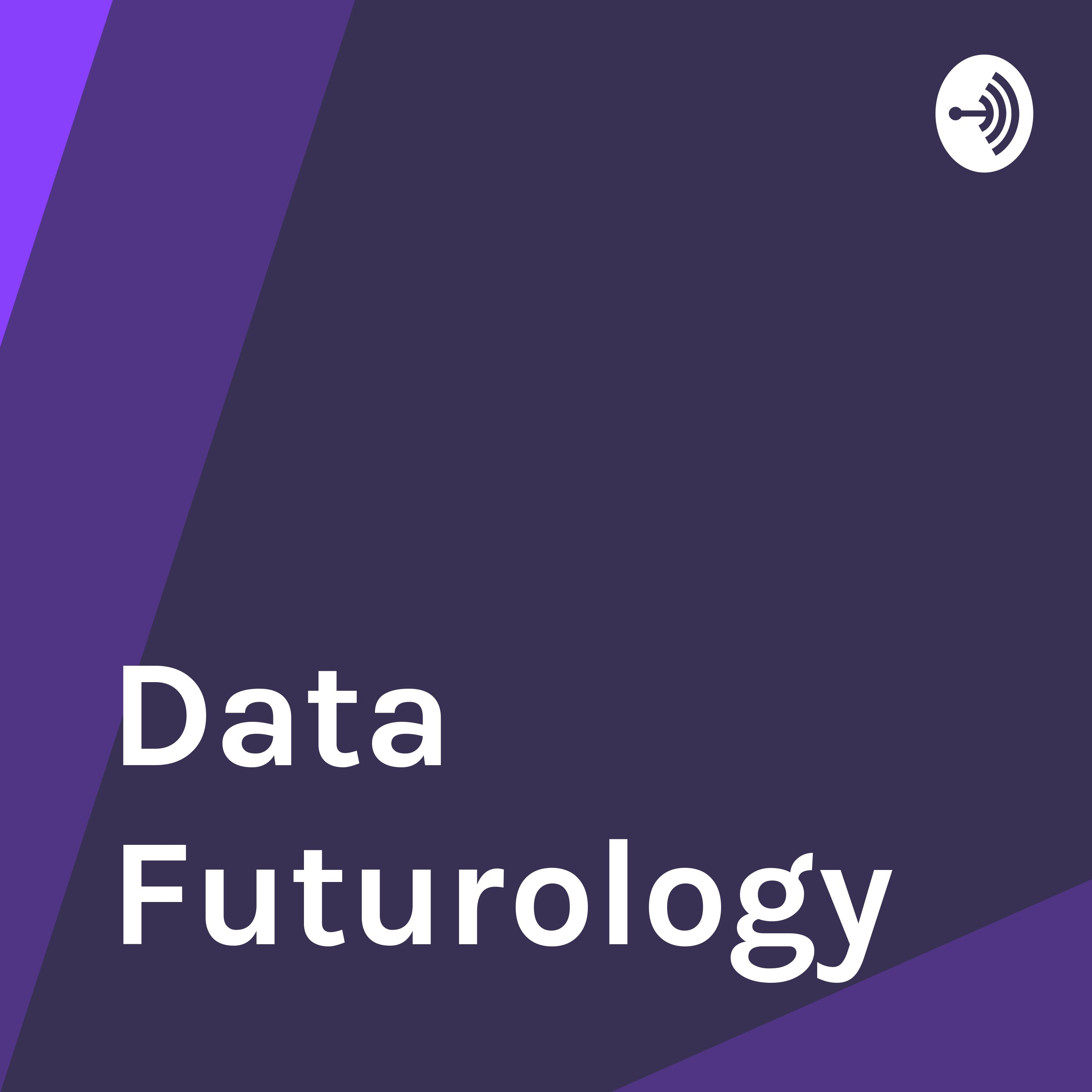 Data Futurology Podcast with Anthony Rea