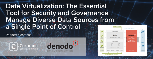Data Virtualization: The Essential Tool for Security and Governance Manage Diverse Data Sources from a Single Point of Control