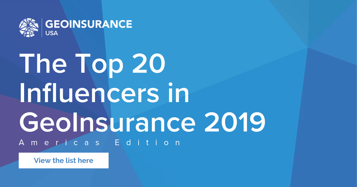 The Top 20 Influencers in GeoInsurance 2019 | Americas