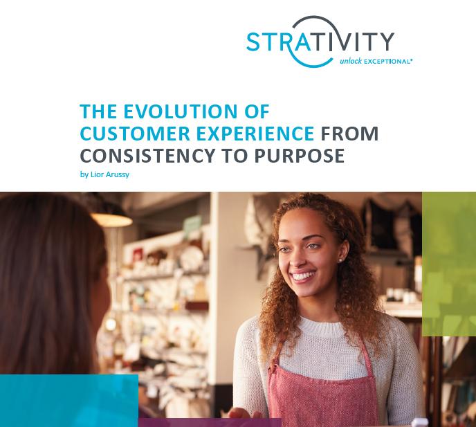 Strativity CX Evolution – Consistency to Purpose