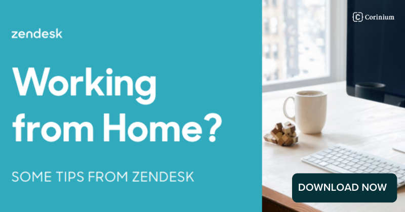 Zendesk - Work From Home Tips