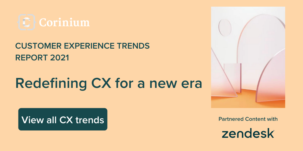 Zendesk CX Trends Report 2021